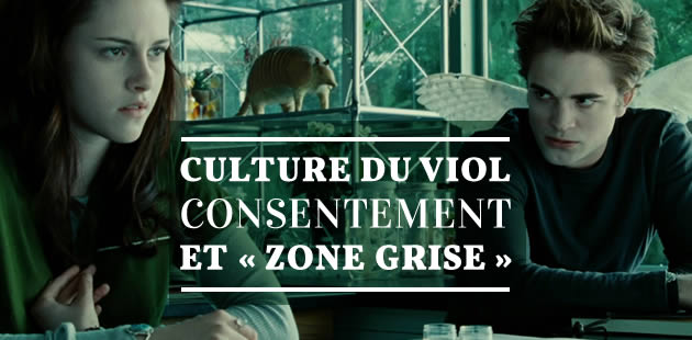 Culture du viol, consentement et « zone grise »