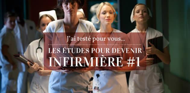 J'ai testé pour vous… les études pour devenir infirmière #1