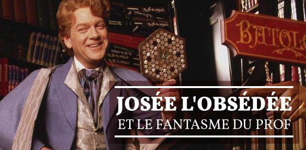 Josée l'Obsédée et le fantasme du prof