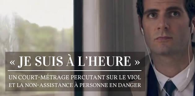 «Je suis à l'heure », un court-métrage percutant sur le viol et la non-assistance à personne en danger [MÀJ]