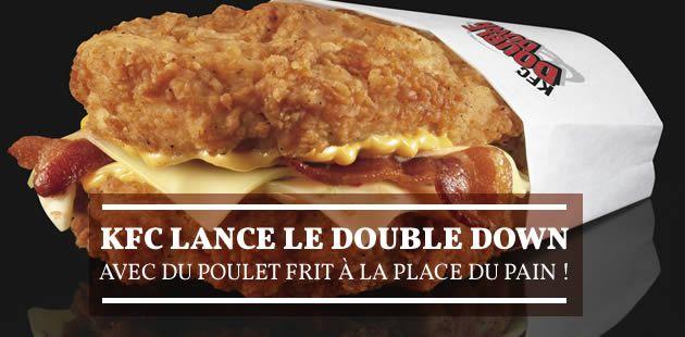 KFC lance le Double Down, avec du poulet frit à la place du pain !