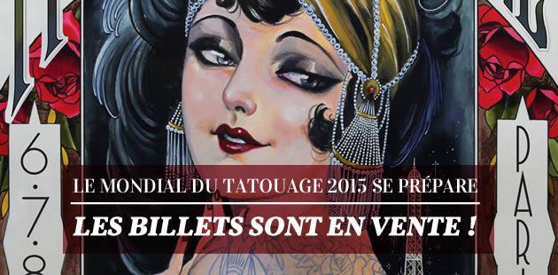 Le Mondial du Tatouage 2015 se prépare : les billets sont en vente !