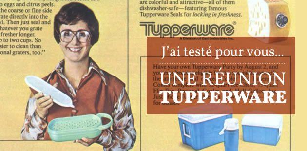 J'ai testé pour vous… une réunion Tupperware