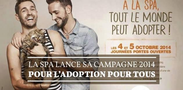 La SPA lance sa campagne 2014 pour l'adoption pour tous