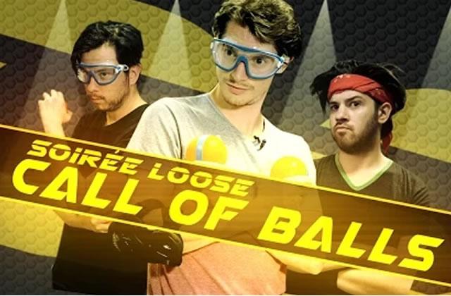 Les soirées Loose de Frenchnerd – Call of Balls