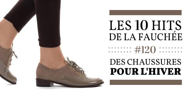 Les 10 Hits de la Fauchée #120 — Des chaussures pour l'hiver