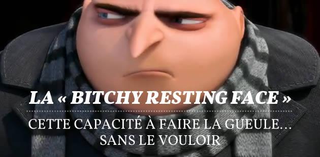 La «bitchy resting face », cette capacité à faire la gueule… sans le vouloir