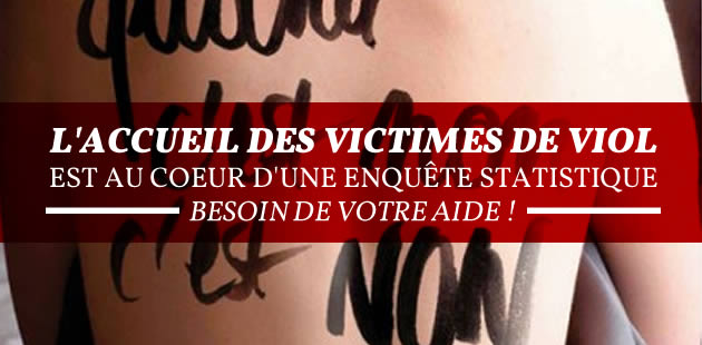 L'accueil des victimes de viol est au coeur d'une enquête statistique : besoin de votre aide !