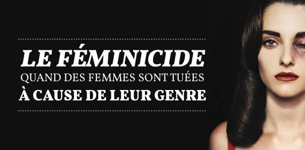 Le féminicide : quand des femmes sont tuées à cause de leur genre