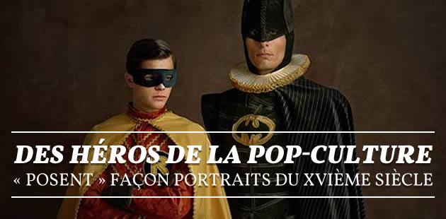Des héros de la pop-culture « posent » façon portraits du XVIème siècle