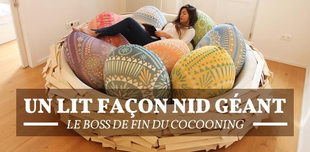 Un lit façon nid géant, le boss de fin du cocooning