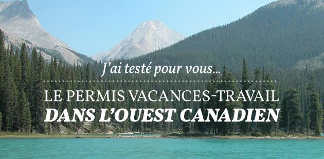 big-permis-vacances-travail-ouest-canadien