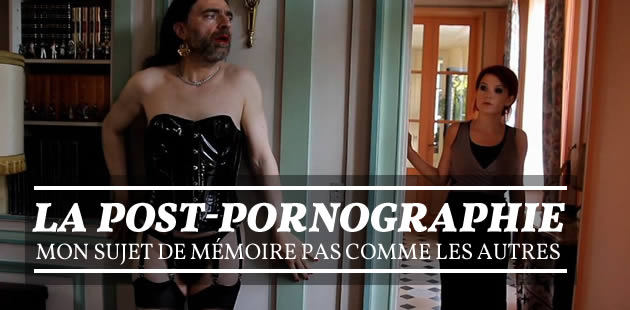 La post-pornographie, mon sujet de mémoire pas comme les autres