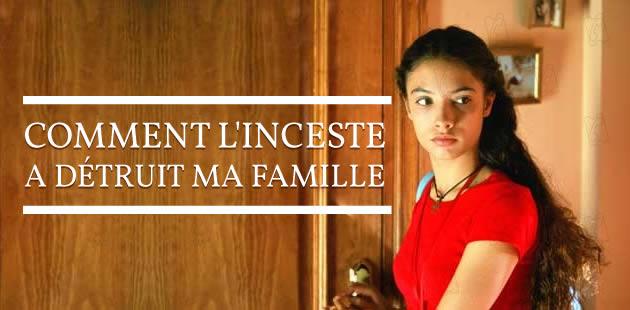 Comment l'inceste a détruit ma famille