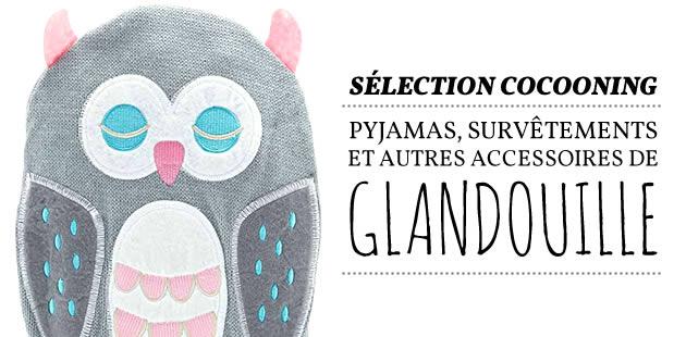 Sélection cocooning : pyjamas, survêtements et autres accessoires de glandouille