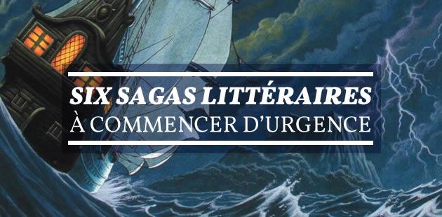 Six sagas littéraires à commencer d'urgence