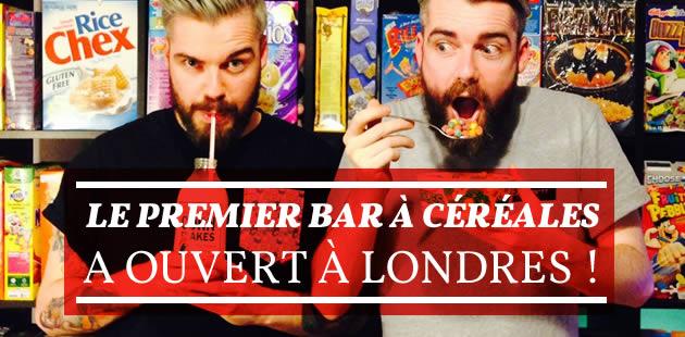 Le premier bar à céréales a ouvert à Londres !