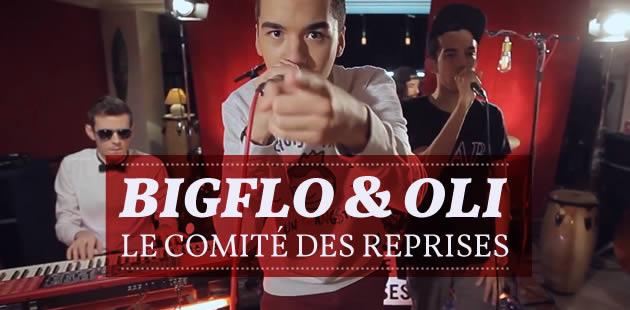 BigFlo & Oli — LeComité des Reprises