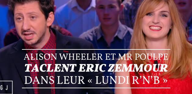 Alison Wheeler et Mr Poulpe taclent Eric Zemmour dans leur «lundi R'n'B »