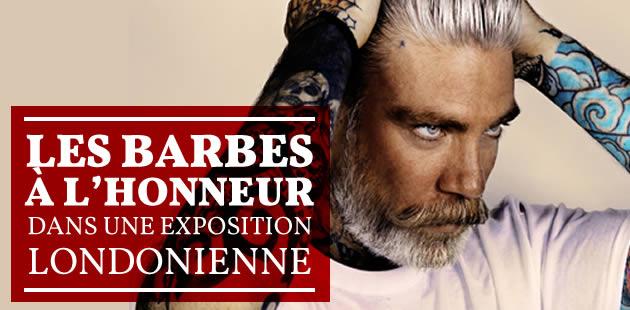 Les barbes à l'honneur dans une exposition londonienne