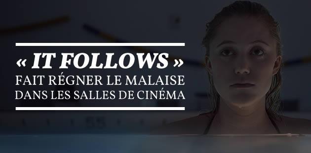 « It Follows » fait régner le malaise dans les salles de cinéma