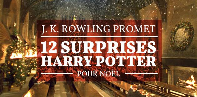 J. K. Rowling promet 12 surprises Harry Potter pour Noël