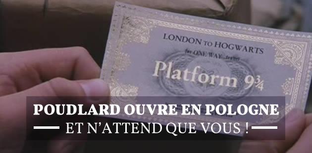 Poudlard ouvre en Pologne et n'attend que vous !