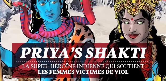 Priya's Shakti, la super-héroïne indienne qui soutient les femmes victimes de viol