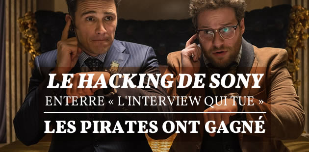 Le hacking de Sony enterre « L'interview qui tue » : les pirates ont gagné