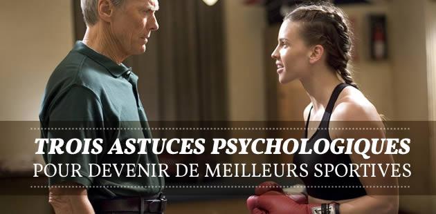 Trois astuces psychologiques pour devenir de meilleures sportives