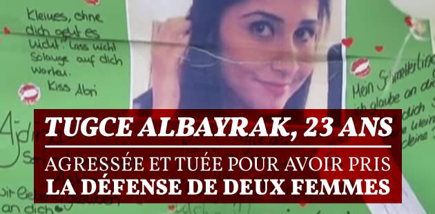 Tugce Albayrak, 23 ans, agressée et tuée pour avoir pris la défense de deux femmes