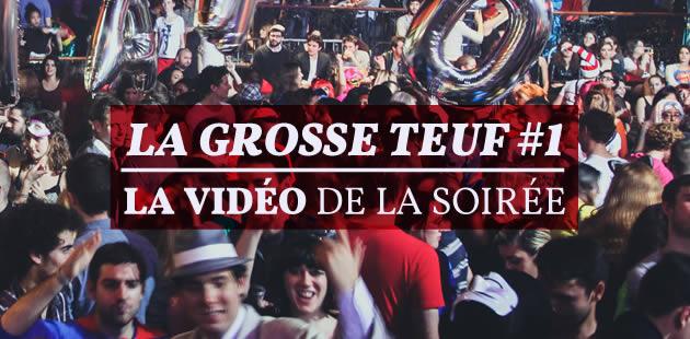 La Grosse Teuf madmoiZelle #1 – la vidéo