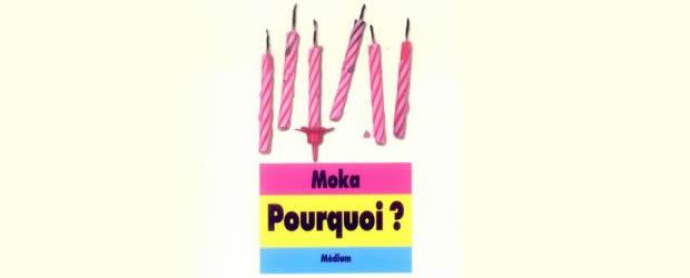 moka-pourquoi
