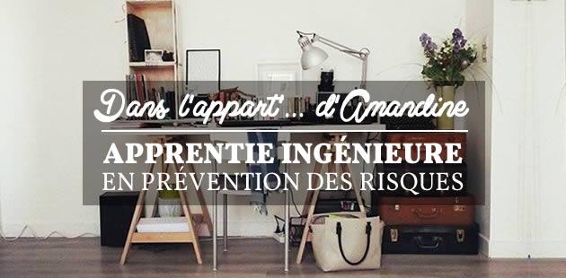 Dans l'appart… d'Amandine, apprentie ingénieure en prévention des risques