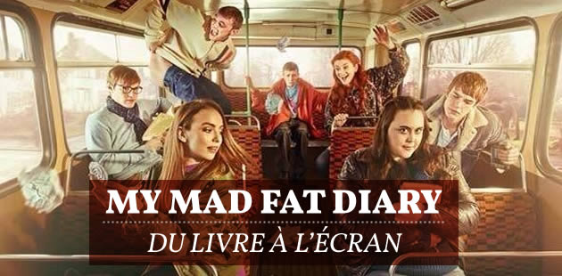 My Mad Fat Diary — Du livre à l'écran