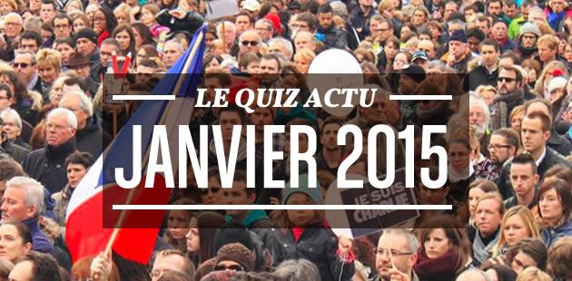 Le quiz actu de janvier 2015
