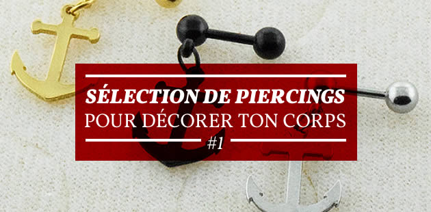 Sélection de piercings pour décorer ton corps #1