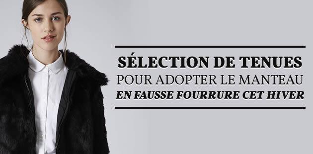 Sélection de tenues pour adopter le manteau en fausse fourrure cet hiver