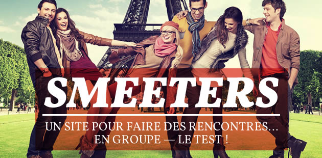 Smeeters, un site pour faire des rencontres… en groupe — Le test !