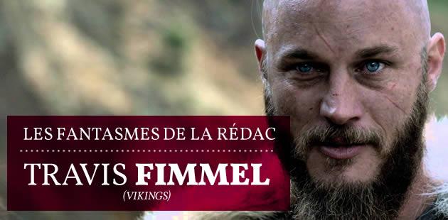 Travis Fimmel (Vikings) — Les Fantasmes de la Rédac