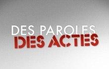 Commente en live Des Paroles et Des Actes sur le forum !