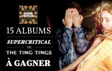 Concours The Ting Tings — 15 albums à gagner !
