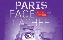 Le festival « Paris Face Cachée », c'est du 6 au 8 février 2015 !
