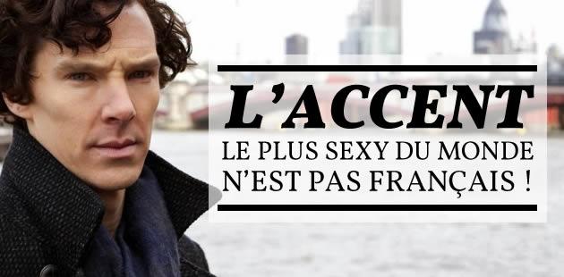 L'accent le plus sexy du monde n'est pas français !