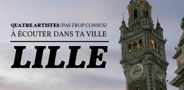 Quatre artistes (pas trop connus) à écouter à Lille