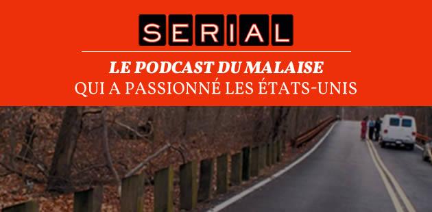 «Serial », le podcast du malaise qui a passionné les États-Unis