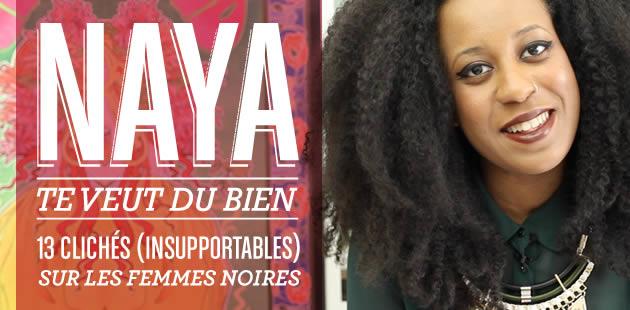 big-cliches-insupportables-femmes-noires-naya