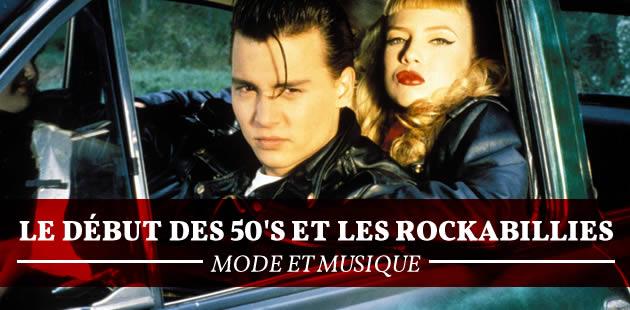 Le début des 50's et les Rockabillies – Mode et musique