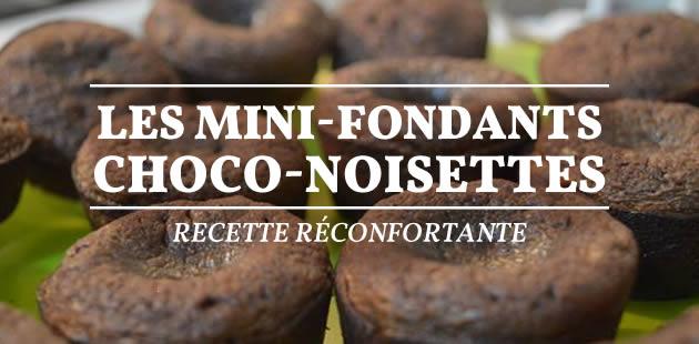 Les mini-fondants choco-noisettes — Recette réconfortante