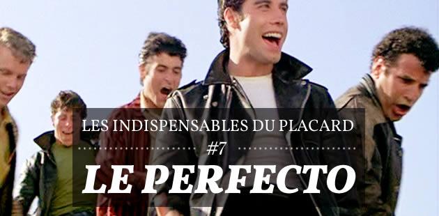 Le perfecto — Les Indispensables du Placard #7